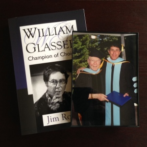 Glasser received an honorary doctorate at the same time I received my Ed.D.