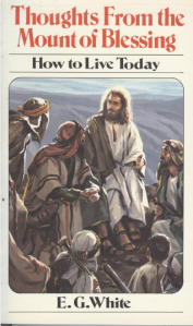 A cover of the little book, Thoughts from the Mount of Blessing, which is based on what has come to be known as The Sermon on the Mount, found in Matthew 5-7.