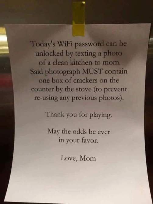 A mother taped this note to the refrigerator for her children.