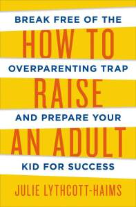 0818_how-to-raise-an-adult
